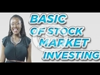 Basics of Stock Market Investing: Independent Stock Trader