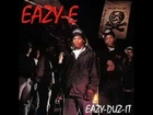 Boyz-N-The Hood [Remix] - Eazy-E