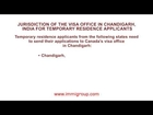 Jurisdiction of the visa office in Chandigarh, India for temporary residence applicants