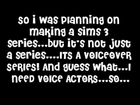 Sims 3 Voice Over Auditions {{Open}} Summertime Fun!
