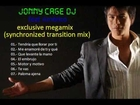 jonny cage dj feat americo - exclusive megamix (synchronized transition mix)