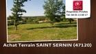 Vente - terrain - SAINT SERNIN (47120)