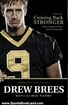 Sports Book Review: Coming Back Stronger by Drew Brees, Mark Brunell, Chris Fabry